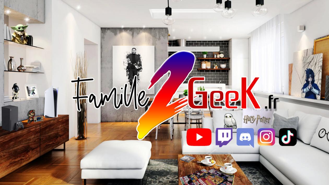 Famille2Geek